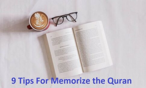 9 Tips For Memorize the Quran