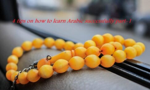 4 tips on how to learn arabic successfully part1