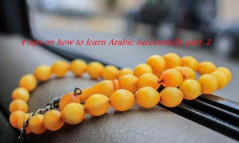 4 tips on how to learn Arabic successfully part2