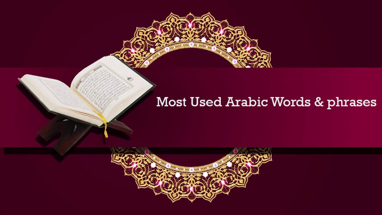 Most Used Arabic Words & phrases