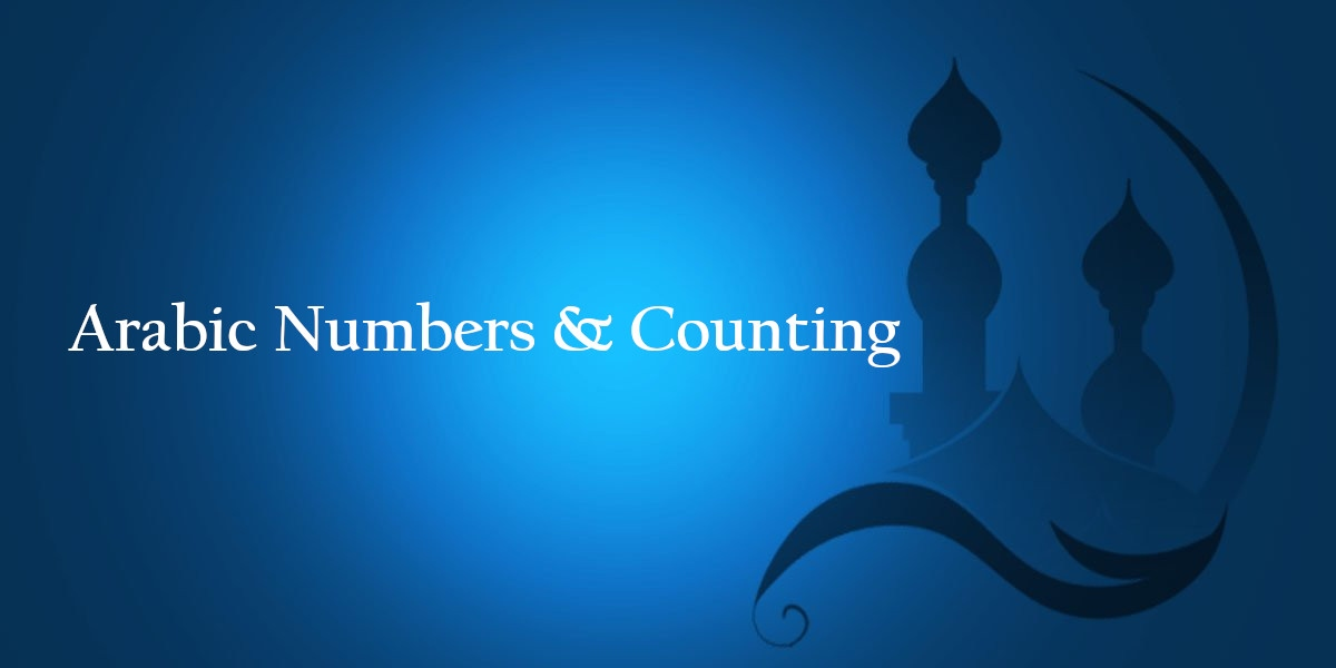 Arabic Numbers & Counting