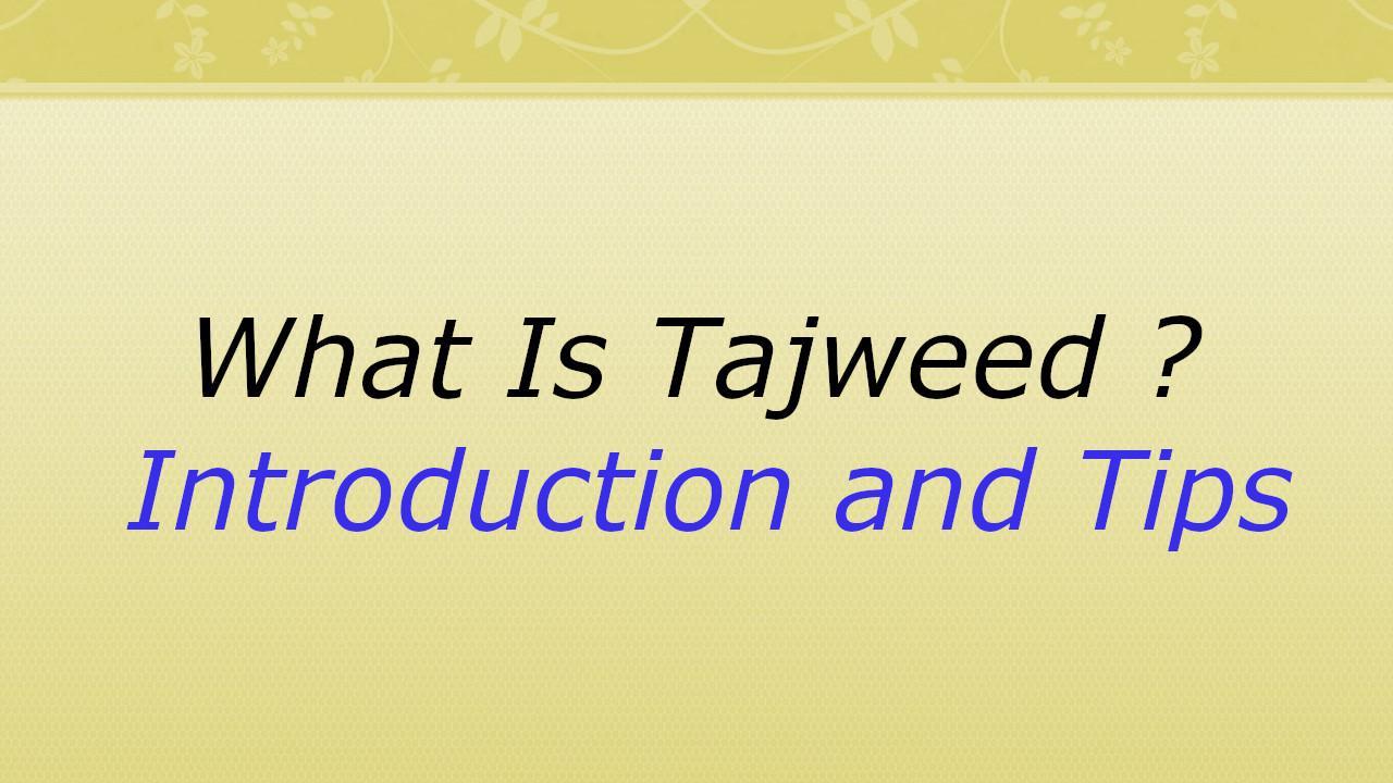WHAT IS TAJWEED